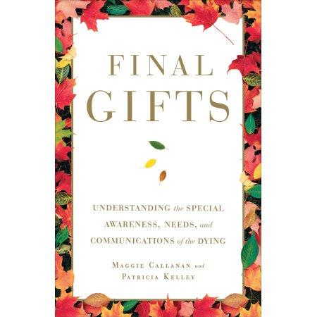 Final Gifts (Maggie Callanan & Patricia Kelley): Book Review